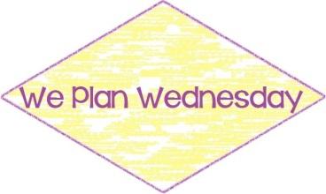 We Plan Wednesday